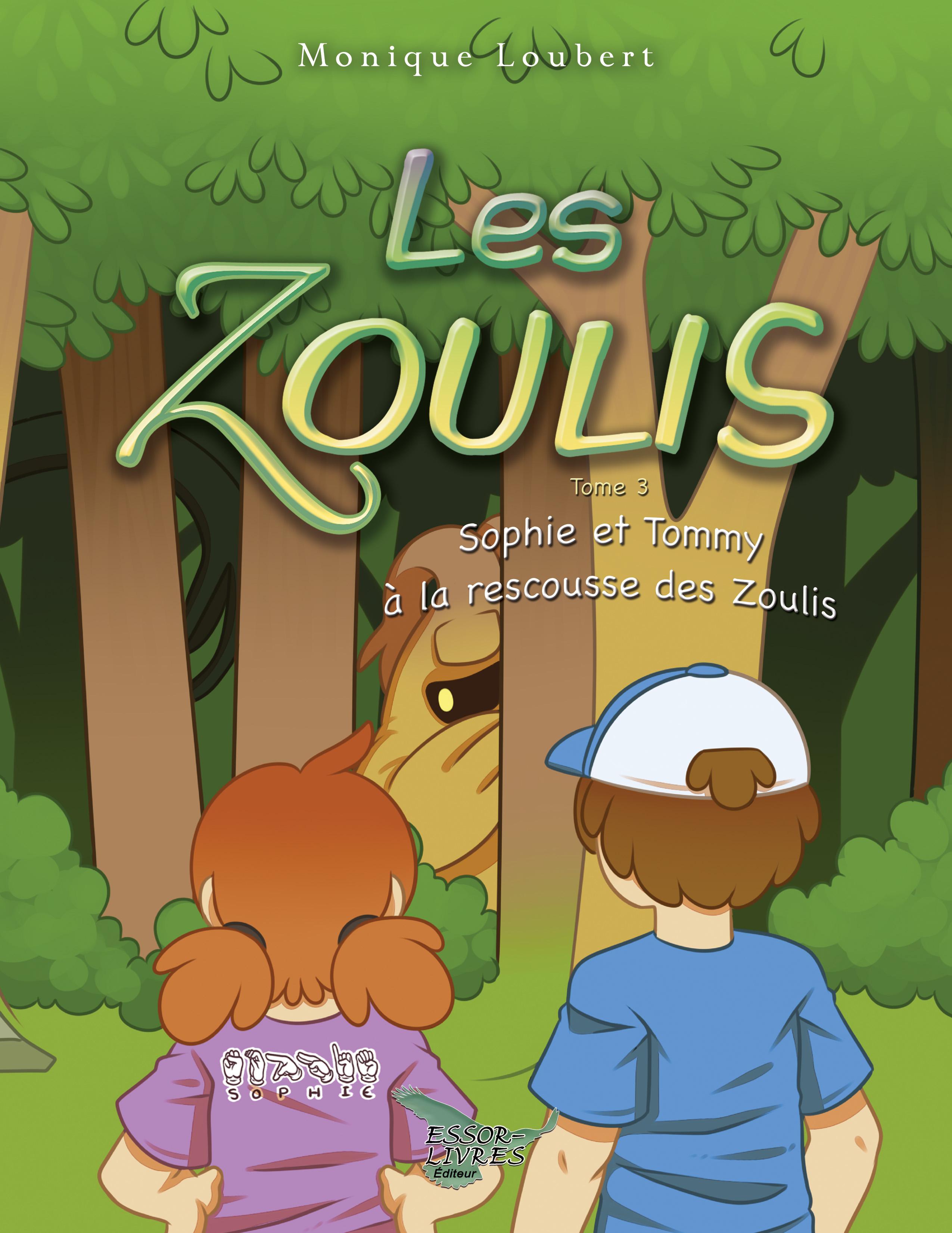 Les Zoulis - Sophie et Tommy à la rescousse des Zoulis