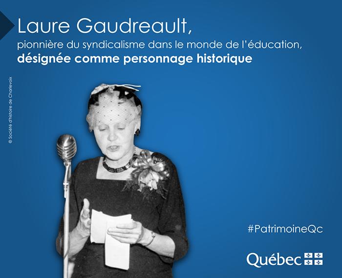Laure Gaudreault, officiellement désignée comme personnage historique par le gouvernement du Québec