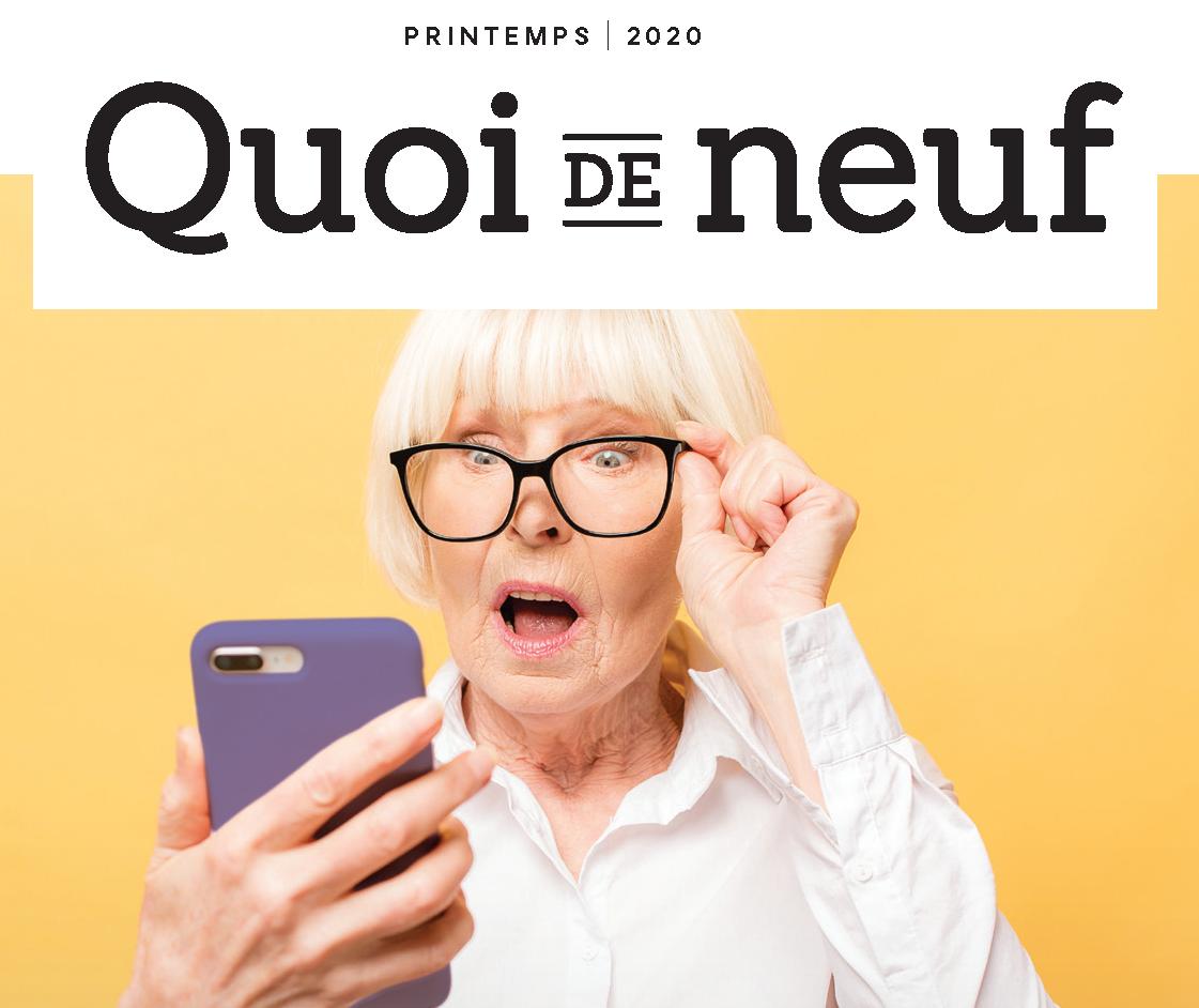 Consultez votre magazine Quoi de neuf du printemps en version numérique!