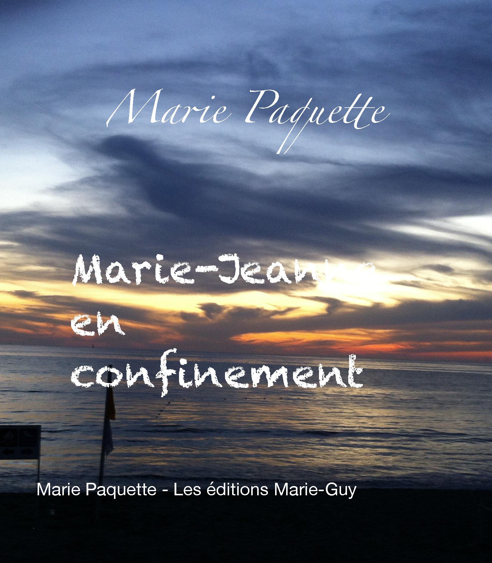 Marie-Jeanne en confinement