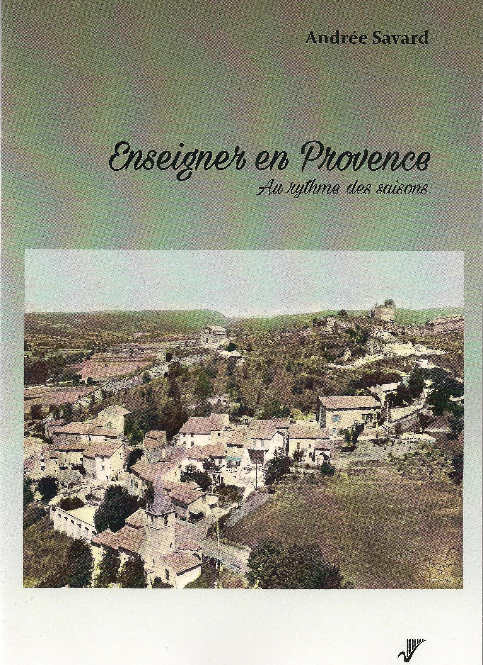Enseigner en Provence au rythme des saisons